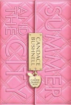 Summer and the City by Candace Bushnell.