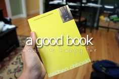 What I'm happy for:A good book
