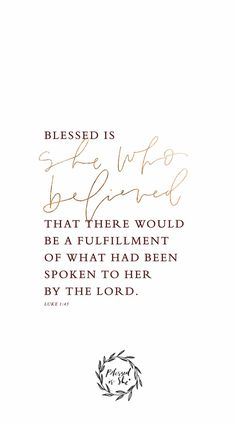 She who believed iphone wallpaper// scripture wallpaper die bibel, iphone wallpaper quotes bible Bible Verses Quotes, Bible Scriptures, Faith Quotes, Quotes About Strength Bible, Verses For Encouragement, Bible Verses For Girls, Scripture Images, Faith Bible, The Words