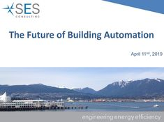 The Future of Building Automation Past Presidents, Vancouver Island, Energy Efficiency, Community, Building, Creative, Outdoor, Outdoors, Energy Conservation