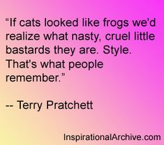 Terry Pratchett quote on cats and style