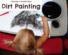 To paint with dirt simply dip a paint brush in water, then in dirt, and paint your paper.   Growing A Jeweled Rose