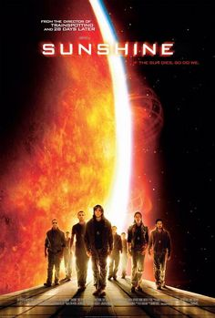Sunshine - I love space movies. On the other hand, they kind of scare me.