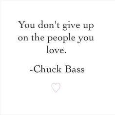 Chuck Bass Quote ❤️                                                       …                                                                                                                                                                                 More