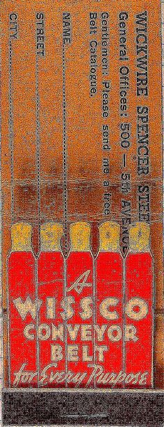Wesco Conveyor Belts #feature #matches Industrial Belts To order your business' own branded #matchbooks GoTo: www.GetMatches.com or CALL 800.605.7331 TODAY!