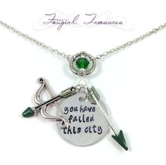 Green Arrow - You Have Failed This City - Hand Stamped Charm Necklace by FangirlTreasures on Etsy