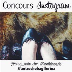 """CONCOURS Bagllerina sur Instagram en collaboration avec le blog www.l-autruche.com !  Pour tenter de gagner une paire de Bagllerina vous devez :  - suivre @natkinparis et @blog_autruche - poster une photo de vos chaussures préférées sur Instagram  - dire en légende de votre photo """"Je participe au concours de @blog_autruche pour gagner une paire de @natkinparis #autruchebagllerina"""".  Fin du concours dimanche 30 mars à 21h."""