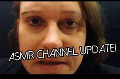 ASMR Quick update! Plus new video tonight!