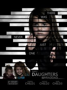 There was never just one... daughter...