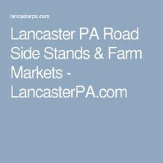 Lancaster PA Road Side Stands & Farm Markets - LancasterPA.com