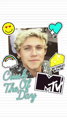 Niall is MTV's Crush of the Day (via MTV snapchat)