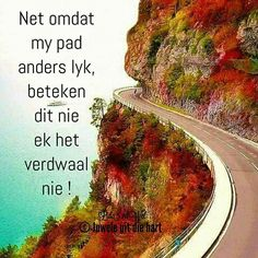 Afrikaans Quotes, Good Morning Wishes, Strong Quotes, Savior, Words, South Africa, Inspire, Projects, Inspiration