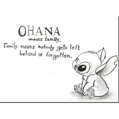 Ohana means family - this quote would be awesome in a kitchen or dining room