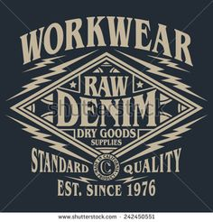 Raw denim typography, t-shirt graphics, vectors