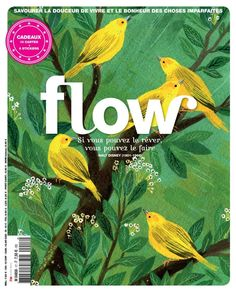 """Flow Magazine Vol. 20 """"The mind seeks and it is the heart that finds."""" George Sand In this issue you'll read about friends, meditating, books, your waking routines, plus much more! Flow Magazine, Magazine Art, Magazine Covers, Magazine Shop, Magazine Illustration, Love Illustration, Christian Morgenstern, Frankie Magazine, George Sand"""
