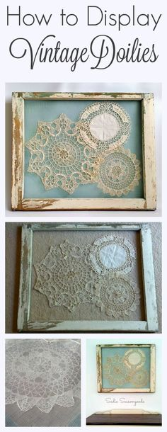 This is the BEST way to display your grandmother's vintage crocheted doilies- gorgeously shabby chic, they are stitched to screen that has been attached to an antique salvaged window frame. A stunning repurpose and relatively simply DIY craft project anyone can do! #SadieSeasongoods