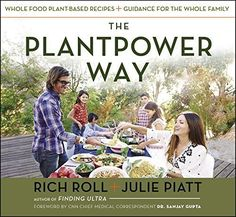 The Plantpower Way: Whole Food Plant-Based Recipes. A transformative family lifestyle guide on the power of plant-based eating—with 120 recipes—from world-renowned vegan ultra-distance athlete Rich Roll and his chef wife Julie Piatt. The Human Body, Plant Based Eating, Plant Based Diet, Plant Based Recipes, Best Vegan Cookbooks, Vegan Books, Ayurveda, Farmers Market, Wine Recipes