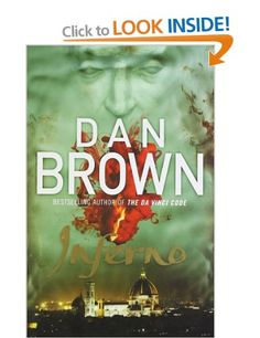 Inferno by Dan Brown. I just finished reading this book. Another great book from Dan Brown! I Love Books, Great Books, Books To Read, My Books, Robert Langdon, Inferno Dan Brown, Thing 1, Page Turner, Cassandra Clare
