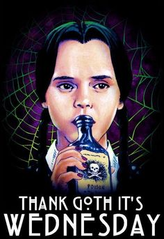 Thank goth it's Wednesday. ❣Julianne McPeters❣ no pin limits