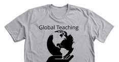 Global Teaching T-Shirt - Grab your limited edition Global Teaching T-Shirt merchandise before the campaign closes. Featuring Dark Heather Grey Premium Unisex Tees, professionally printed in the USA.