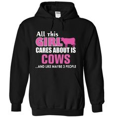 (Tshirt Suggest Choose) All this girl cares about is Cows Tshirt Best Selling Hoodies, Tee Shirts