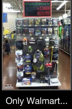 Smart, Walmart, very smart. And nice touch with the Twinkies. And this is why I love Walmart lol Lol, Zombies, Thursday Humor, Zombie Apocalypse Survival, Armas Ninja, Zombie Attack, Only At Walmart, By Any Means Necessary, Nerd