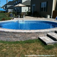 "build a paver wall around an above ground pool... sure makes a simple pool ""fit in""."