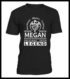 Top Shirt for MEGAN Original Irish Legend Name front (*Partner Link)