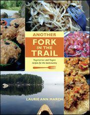 Backpacking recipes from the lady who wrote Another Fork in the Trail