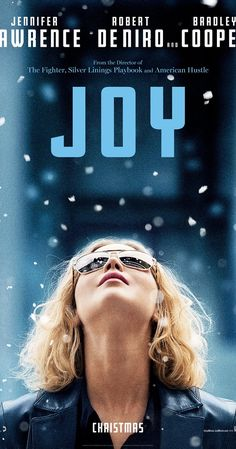 Directed by David O. Russell.  With Jennifer Lawrence, Bradley Cooper, Virginia Madsen, Robert De Niro. Joy is the story of a family across four generations and the woman who rises to become founder and matriarch of a powerful family business dynasty.