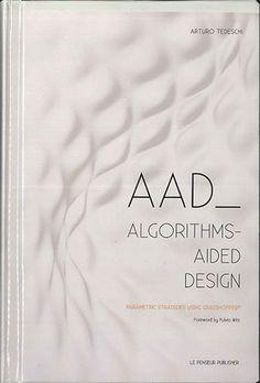 aad algorithms-aided design. parametric strategies using grasshopper pdf download