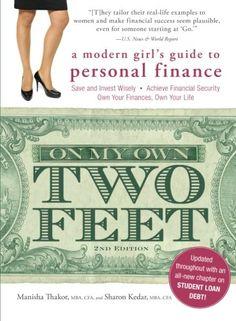 On My Own Two Feet: A Modern Girl's Guide to Personal Finance by Manisha Thakor http://www.amazon.com/dp/1440570841/ref=cm_sw_r_pi_dp_RllIub15A6YE4