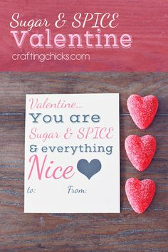 Sugar & Spice Valentine FREE Printable!