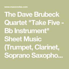 "The Dave Brubeck Quartet ""Take Five - Bb Instrument"" Sheet Music (Trumpet, Clarinet, Soprano Saxophone or Tenor Saxophone) in F Minor (transposable) - Download & Print - SKU: MN0113947"