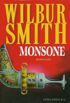 Monsone: Il ciclo dei Courteney (La Gaja scienza Vol. Wilbur Smith, Fantasy Quotes, Who Book, Im Selfish, The Four Loves, This Is My Story, Three Words, Still Love You, Smile Because