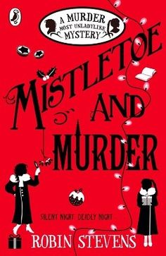 Mistletoe and Murder - Murder Most Unladylike Mystery 5 by Robin Stevens.  Daisy Wells and Hazel Wong are spending the Christmas hols in snowy Cambridge. Hazel has high hopes of its beautiful spires, cosy libraries and inviting tea-rooms - but there is danger lurking in the dark stairwells of ancient Maudlin College. Three nights before Christmas, there is a terrible accident. At least, it appears to be an accident...