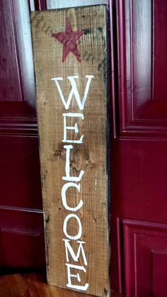 Primitive Welcome sign. Hand painted Welcome sign. Rustic welcome sign https://www.etsy.com/listing/234821760/welcome-sign-rustic-welcome-sign-hand