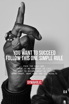 You Want To Succeed, Follow This One Simple Rule