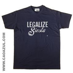 LEGALIZE SIESTA t-shirt