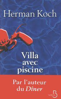 Le Bouquinovore: Villa avec piscine, Herman Koch Lus, Lectures, Books To Read, Big Books, Book 1, Villa, Concert, Reading