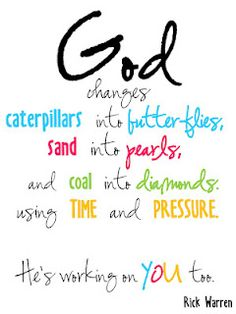 God changes......I love this!