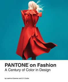 Now available wherever books are sold! Get Pantone on Fashion, a vivid journey through the rich history of color in fashion.