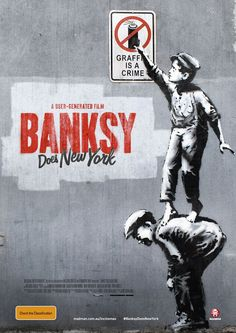 Banksy Does New York poster, t-shirt, mouse pad Banksy, Graffiti, Public Art, Movie Posters, New York Poster, Art, Banksy New York, Comic Book Cover, Poster