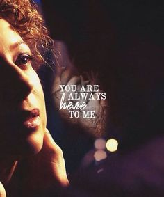 And I always listen. And I can always see you. I just died a little inside