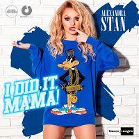 "RADIO   CORAZÓN  MUSICAL  TV: ALEXANDRA STAN PRESENTA NUEVO SINGLE ""I DID IT MAM..."