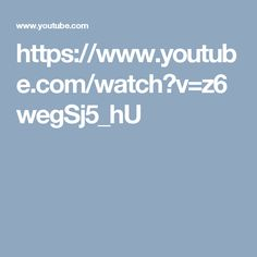 https://www.youtube.com/watch?v=z6wegSj5_hU