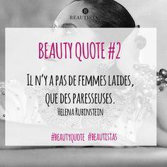 Il n'y a pas de femmes laides, que des paresseuses #beautyquote #citation #beauté #helena #rubinstein #beautistas