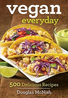 Vegan Everyday 500 Delicious Recipes ** More info could be found at the image url.