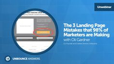 The 3 Landing Page Mistakes That 98% of Marketers Are Making [Webinar Video]