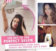 Learn to Pose for a Selfie Like a Pro With the Models' Best-Kept Tips! CLICK ON THE FOLLOWING LINK TO GO TO THE WEBSITE:  http://www.modelinia.com/blog/learn-to-pose-for-a-selfie-like-a-pro-with-tips-from-the-victorias-secret-angels/52136